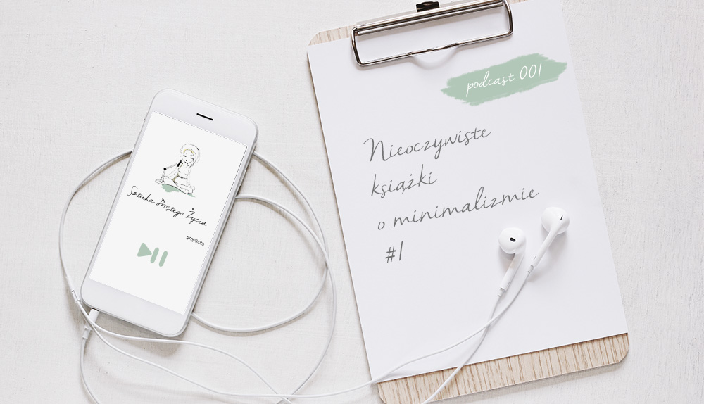 Nieoczywiste książki o minimalizmie #1 [podcast]